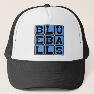 Blueballs, Blue Balls Trucker Hat