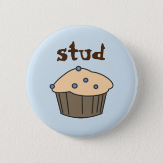 Blueberry Stud Muffin Humorous Button for Him