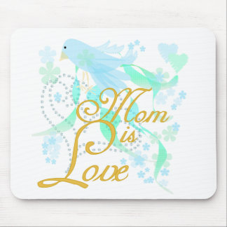 Bluebird Mom is Love Mouse Pad