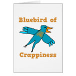 Bluebird of Crappiness Greeting Card