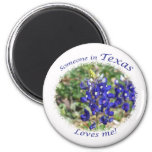 Bluebonnet Someone in Texas Loves Me Magnet