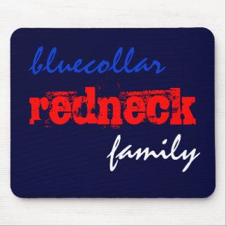 bluecollar redneck family mouse pad