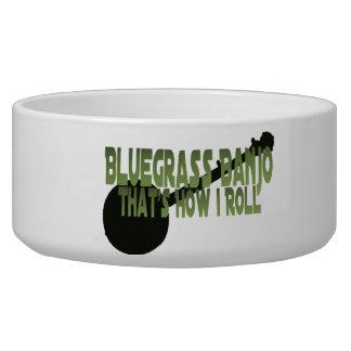 Bluegrass Banjo. That's How I Roll Dog Bowl