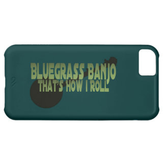 Bluegrass Banjo. That's How I Roll iPhone 5C Case