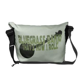 Bluegrass Banjo. That's How I Roll Messenger Bag