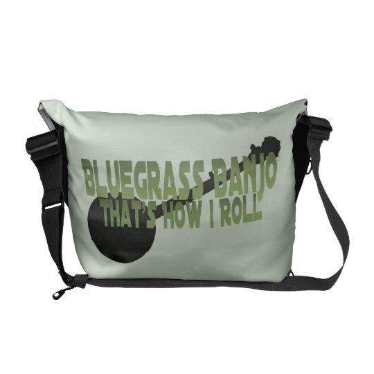 Bluegrass Banjo. That's How I Roll Messenger Bag