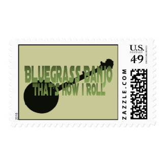 Bluegrass Banjo. That's How I Roll Postage