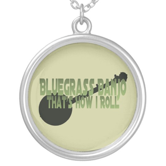 Bluegrass Banjo. That's How I Roll Silver Plated Necklace