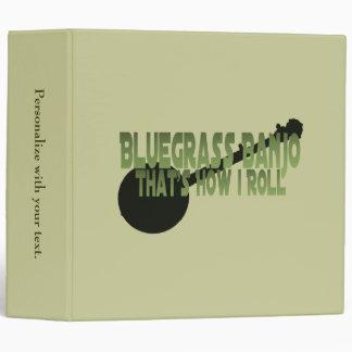 Bluegrass Banjo. That's How I Roll Vinyl Binders