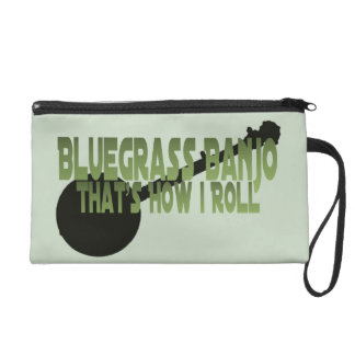 Bluegrass Banjo. That's How I Roll Wristlet Purse