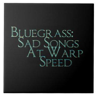 Bluegrass: Canciones tristes a la velocidad de la  Azulejo Cuadrado Grande
