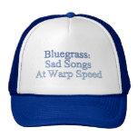 Bluegrass: Canciones tristes a la velocidad de la  Gorro