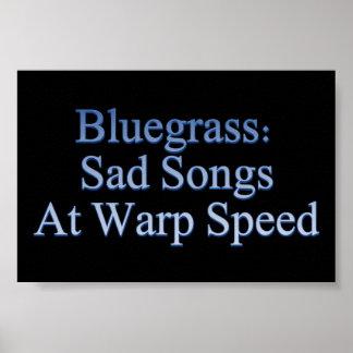 Bluegrass: Canciones tristes a la velocidad de la  Posters