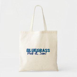 Bluegrass: ¡Escójalo, hijo!