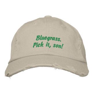 Bluegrass: ¡Escójalo, hijo! Gorra De Béisbol Bordada