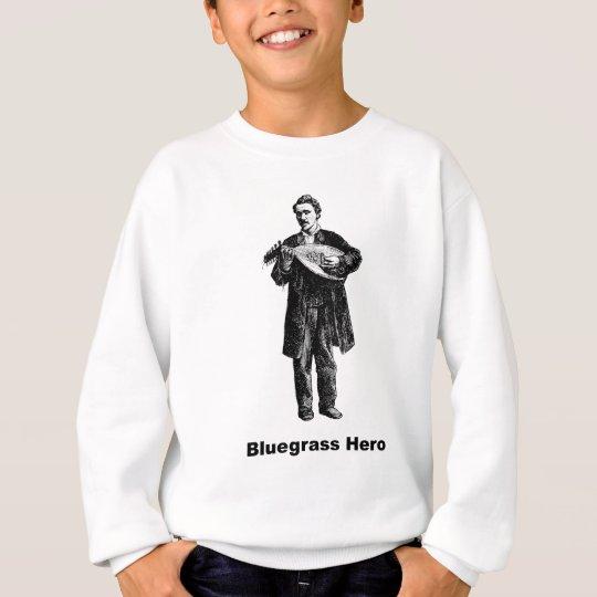Bluegrass Hero Sweatshirt