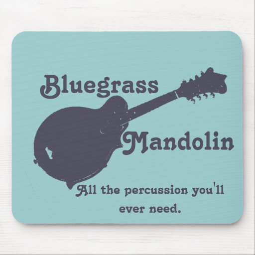 Bluegrass Mandolin - All the Percussion You Need Mouse Pad