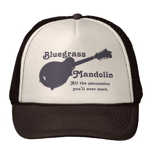 Bluegrass Mandolin - All the Percussion You Need Trucker Hat
