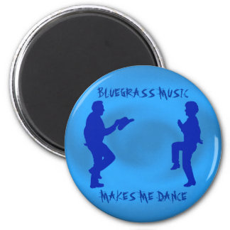 BLUEGRASS MUSIC MAKES ME DANCE-MAGNET 2 INCH ROUND MAGNET