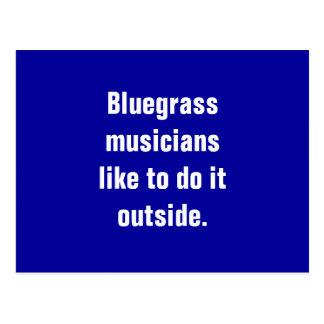 Bluegrass Musicians Like To Do It Outside Postcard