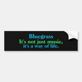Bluegrass: No apenas música, una manera de vida Pegatina Para Auto