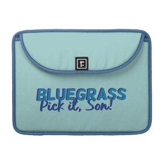Bluegrass. Pick it Son! MacBook Pro Sleeve