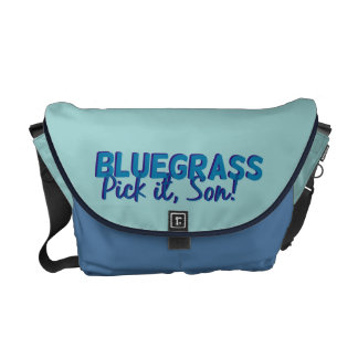 Bluegrass. Pick it Son! Messenger Bag