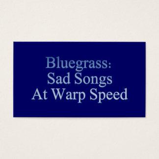 Bluegrass: Sad Songs At Warp Speed Business Card