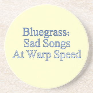 Bluegrass: Sad Songs At Warp Speed Beverage Coasters