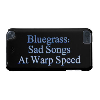 Bluegrass: Sad Songs At Warp Speed iPod Touch (5th Generation) Case