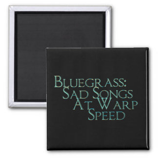 Bluegrass: Sad Songs At Warp Speed 2 Inch Square Magnet