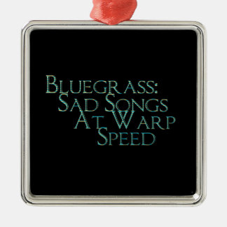 Bluegrass: Sad Songs At Warp Speed Christmas Ornament