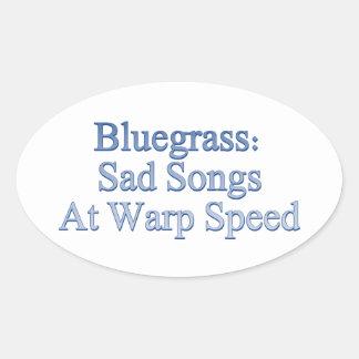 Bluegrass: Sad Songs At Warp Speed Oval Sticker