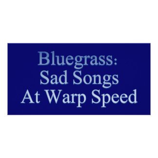 Bluegrass: Sad Songs At Warp Speed Photo Card