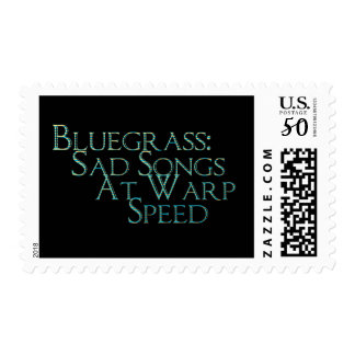 Bluegrass: Sad Songs At Warp Speed Postage