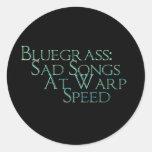 Bluegrass: Sad Songs At Warp Speed Classic Round Sticker