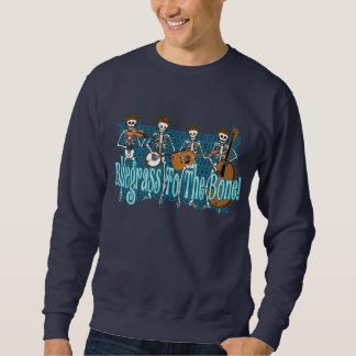 Bluegrass To The Bone! Sweatshirt