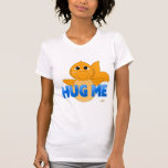 BlueHugMeHuggableGoldfish Camiseta