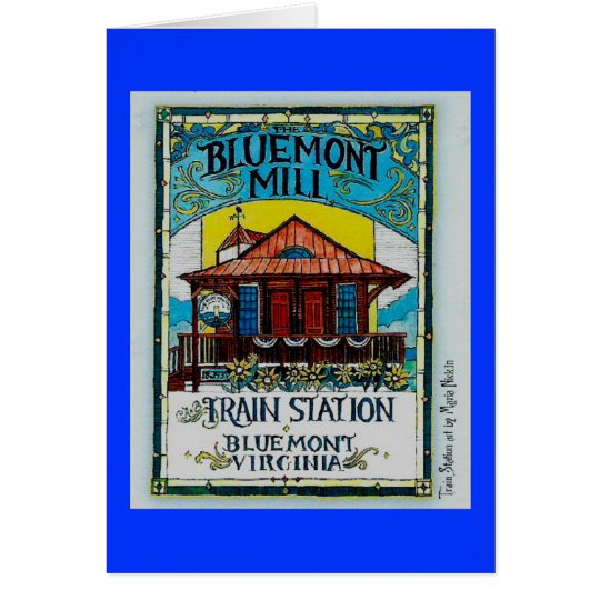 BLUEMONT MILL/TRAIN STATION - Customized Card