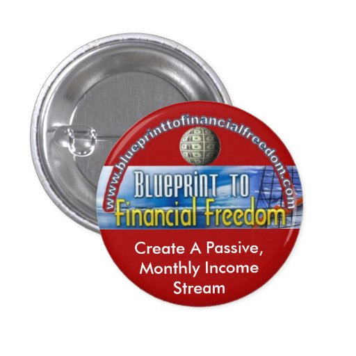 Blueprint To Financial Freedom MIN... - Customized Pinback Button