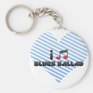 Blues Ballad fan Key Chains