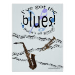 Blues Its All Good Poster