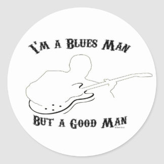 Blues Man, Good Man Classic Round Sticker