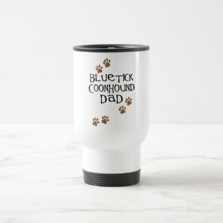 Bluetick Coonhound Dad Travel Mug