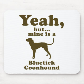 Bluetick Coonhound Mouse Pad