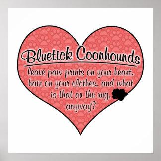 Bluetick Coonhound Paw Prints Dog Humor Poster