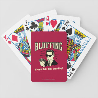 Bluffing: Pair Balls Beats Everything Bicycle Playing Cards