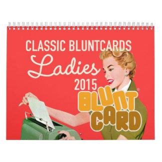 Bluntcards clásico que ofrece a señoras preciosas calendario