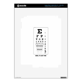 Blurry Eye Chart - Nope, It's Just You! Funny! Skins For iPad 3
