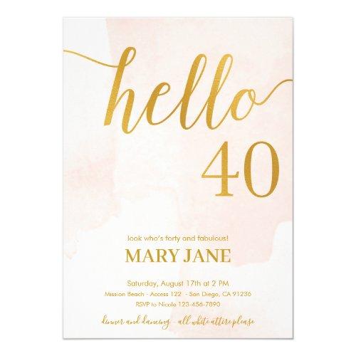 Blush and gold 40th birthday invitation